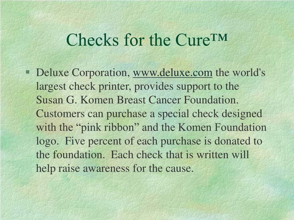 Checks for the Cure™