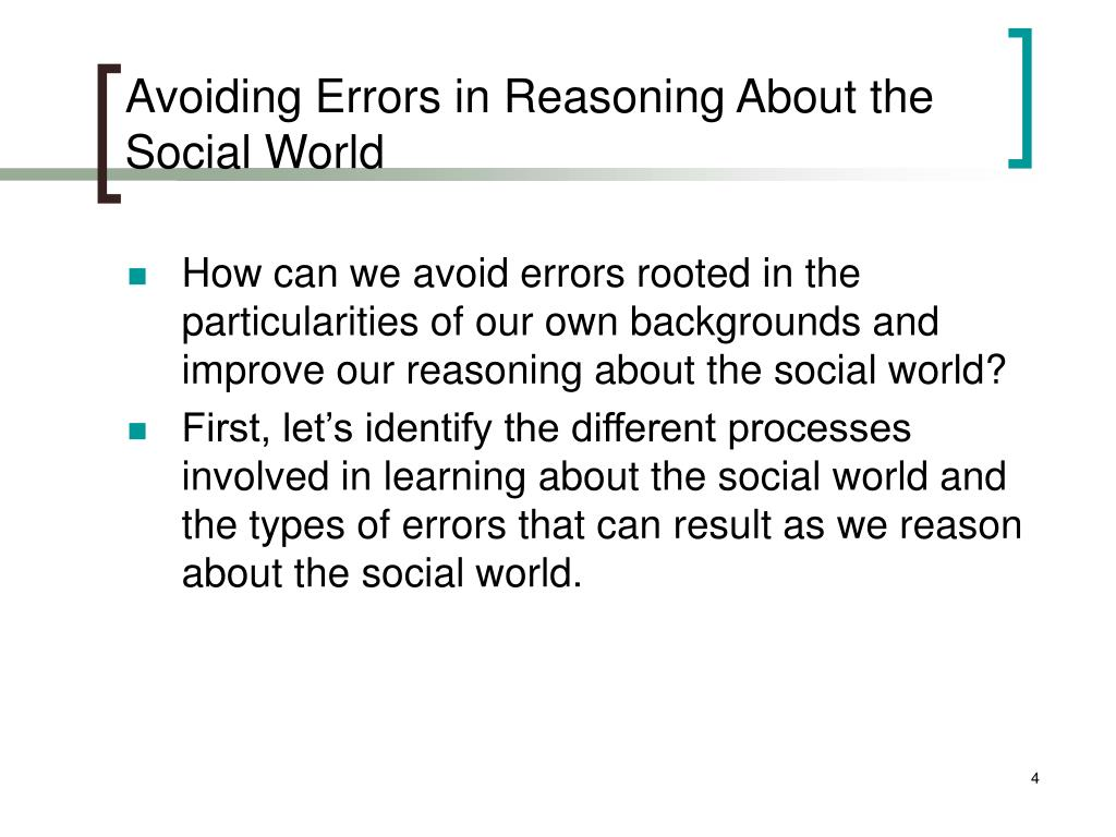Avoiding Errors in Reasoning About the Social World