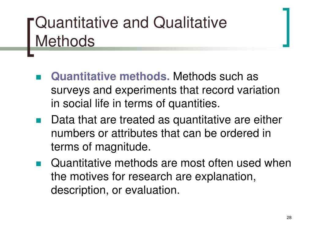 Quantitative and Qualitative Methods