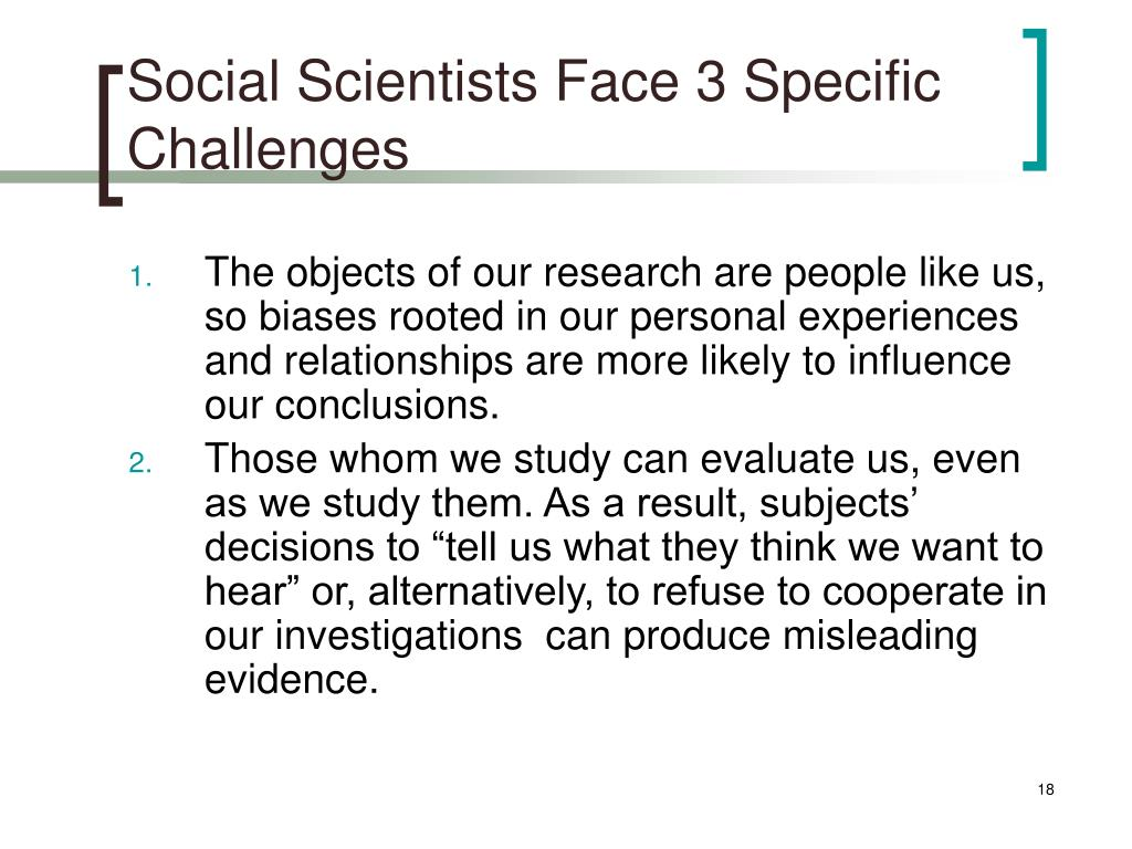 Social Scientists Face 3 Specific Challenges