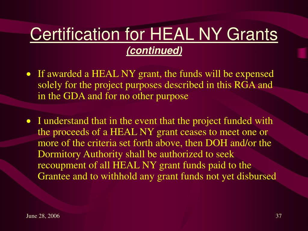 Certification for HEAL NY Grants