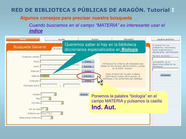 RED DE BIBLIOTECA S PÚBLICAS DE ARAGÓN. Tutorial