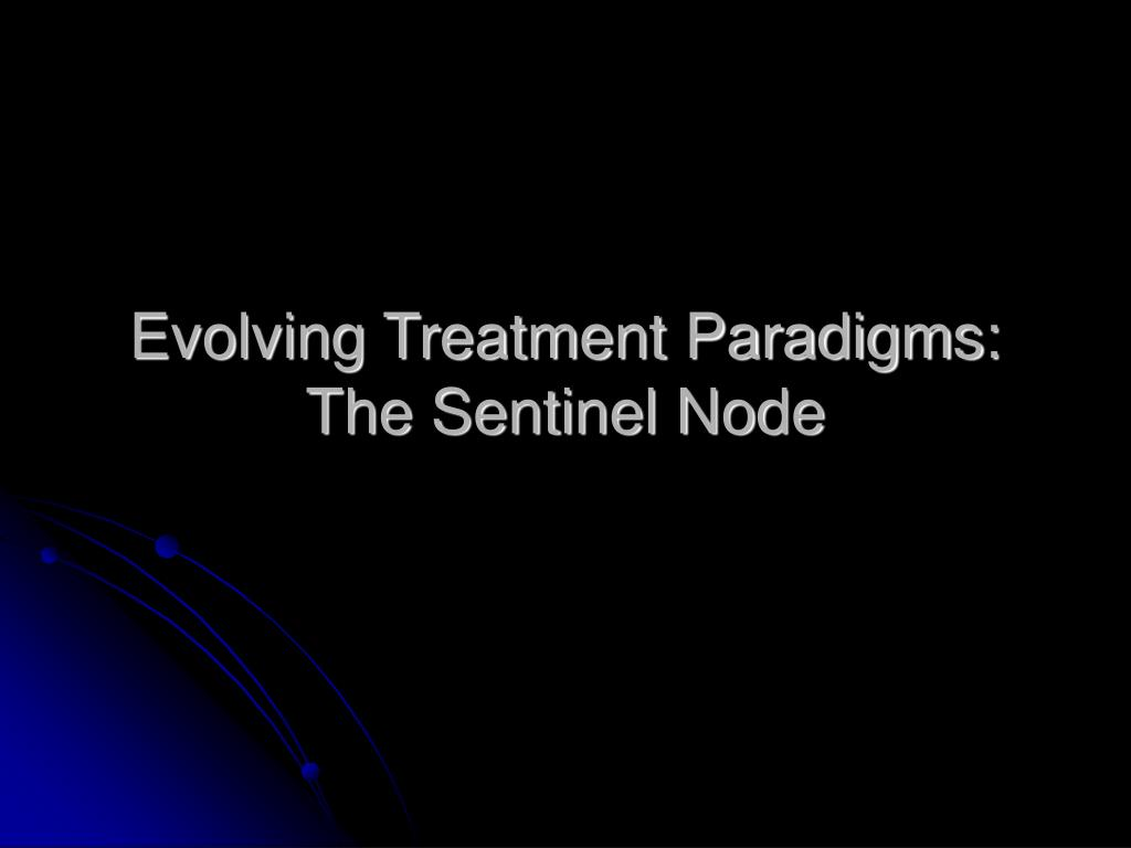 Evolving Treatment Paradigms: