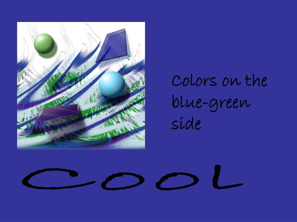 Colors on the blue-green side