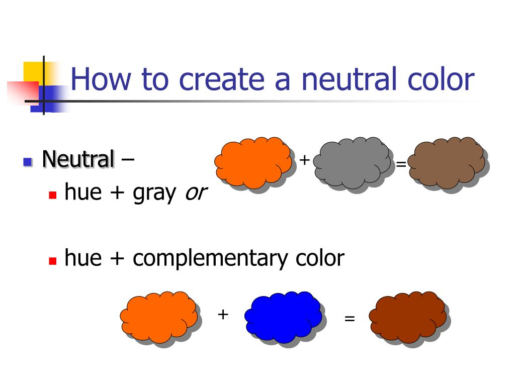How to create a neutral color