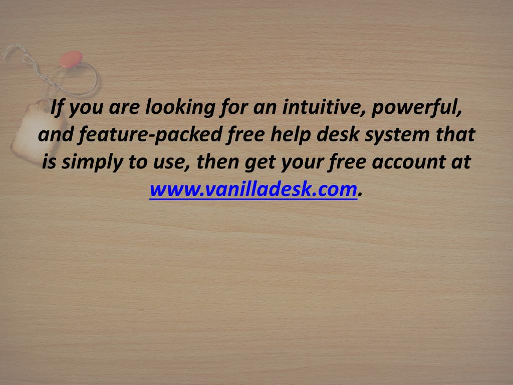 If you are looking for an intuitive, powerful, and feature-packed free help desk system that is simply to use, then get your free account at
