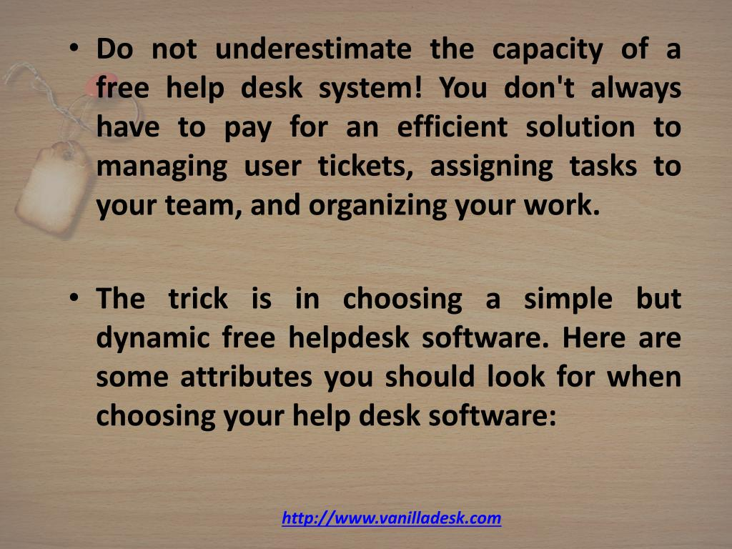 Do not underestimate the capacity of a free help desk system! You don't always have to pay for an efficient solution to managing user tickets, assigning tasks to your team, and organizing your work.