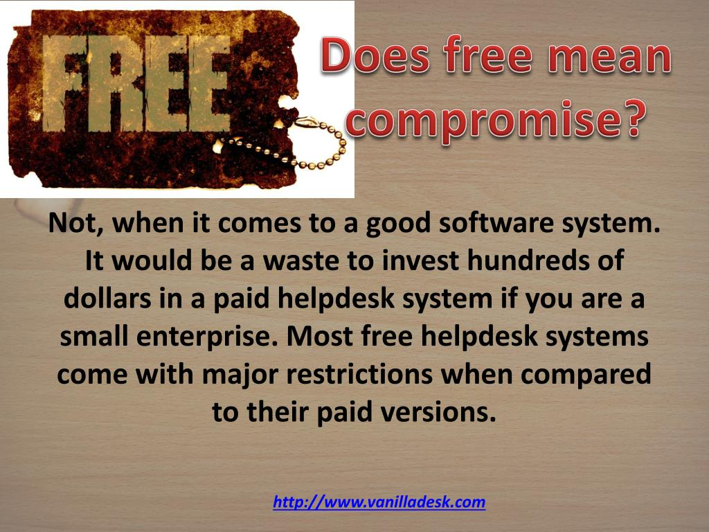 Does free mean compromise?