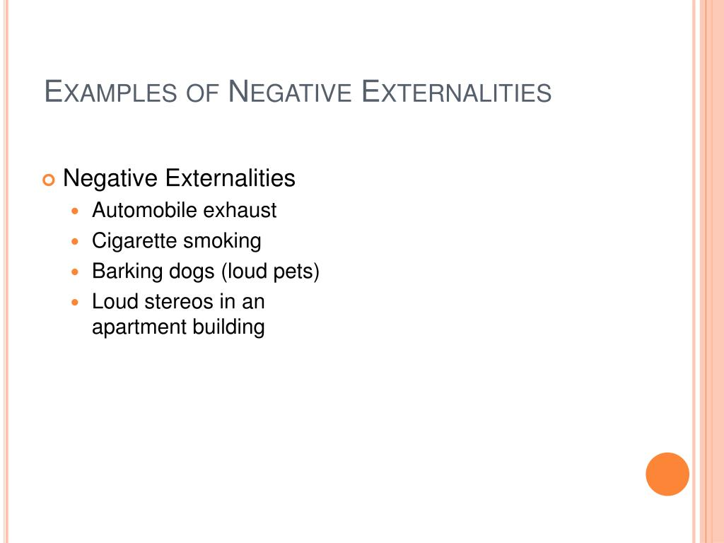 Examples of Negative Externalities
