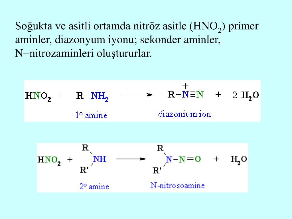Soğukta ve asitli ortamda nitröz asitle (HNO