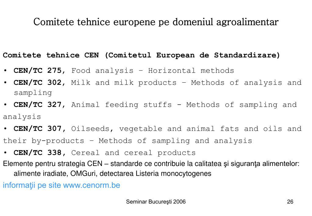 Comitete tehnice europene pe domeniul agroalimentar