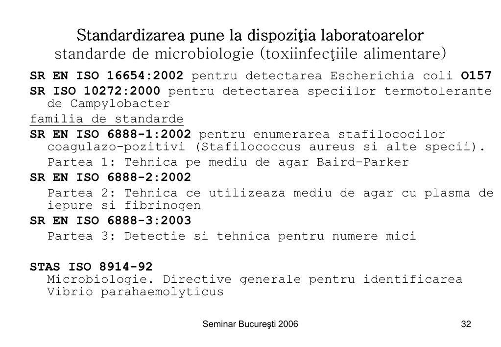 Standardizarea pune la dispoziţia laboratoarelor