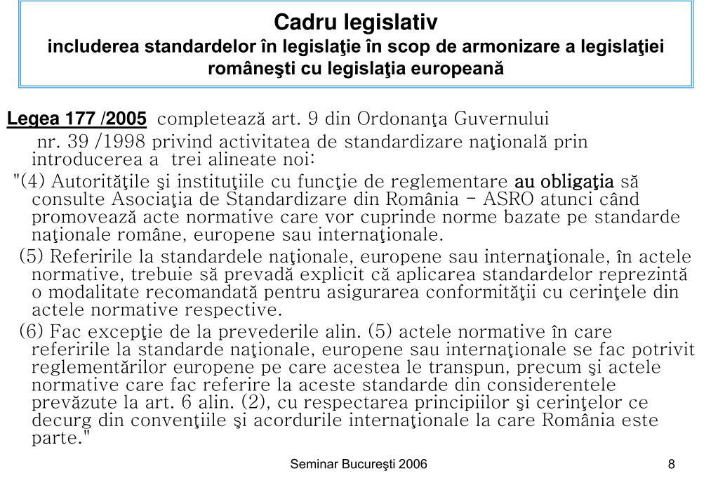 Cadru legislativ