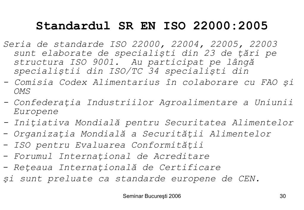 Standardul SR EN ISO 22000:2005