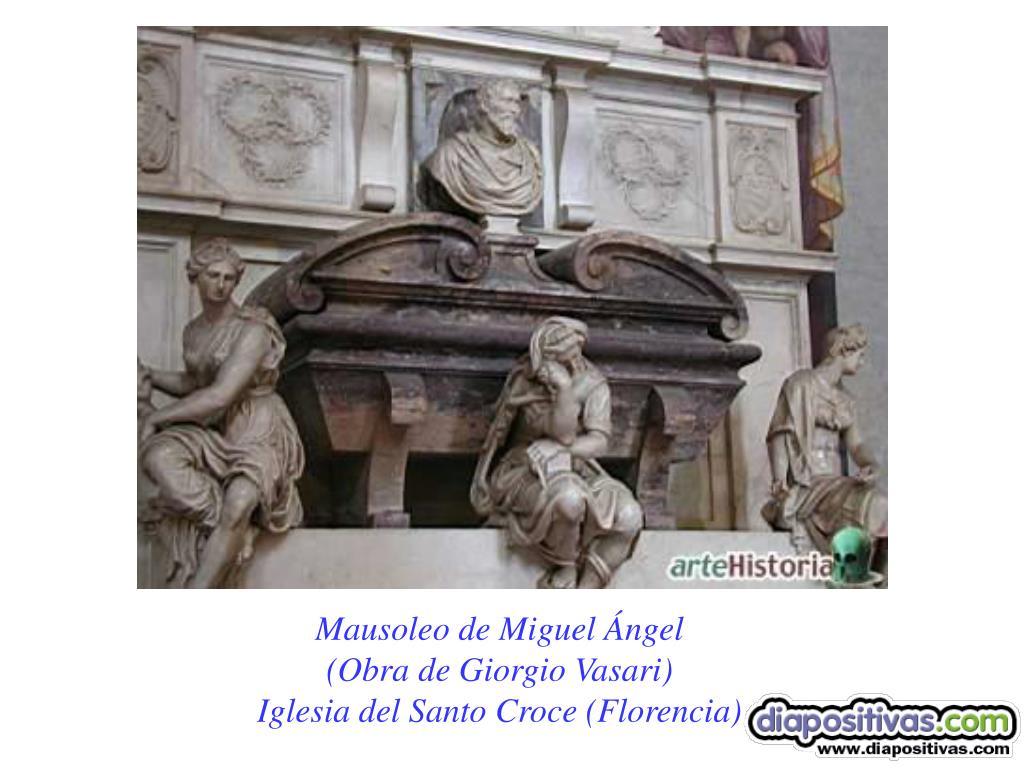 Mausoleo de Miguel Ángel