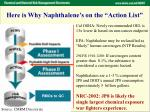 here is why naphthalene s on the action list
