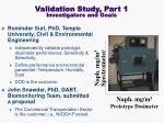 validation study part 1 investigators and goals