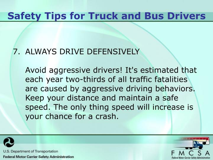 ALWAYS DRIVE DEFENSIVELY