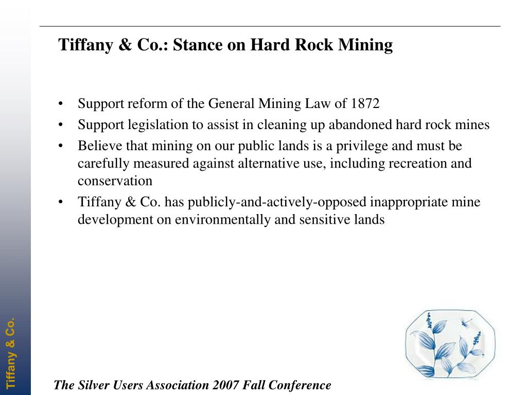 Tiffany & Co.: Stance on Hard Rock Mining