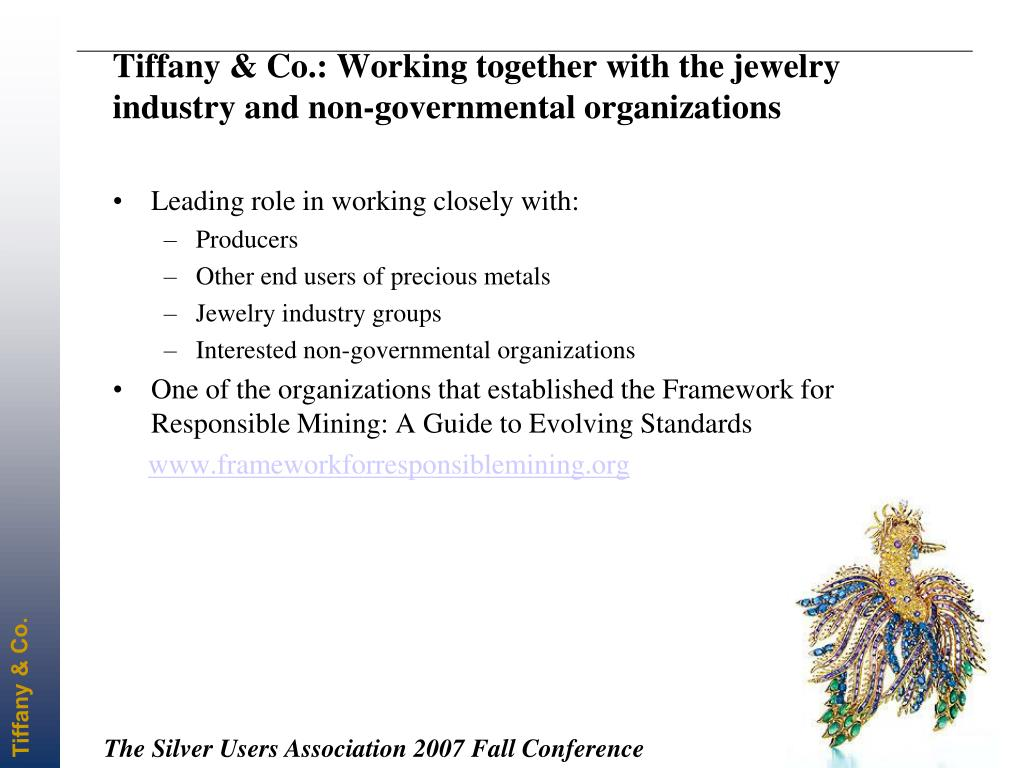 Tiffany & Co.: Working together with the jewelry industry and non-governmental organizations