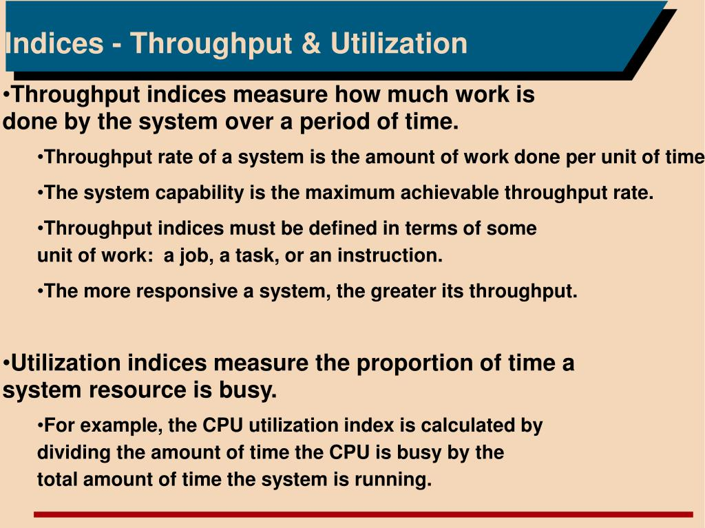 Indices - Throughput & Utilization