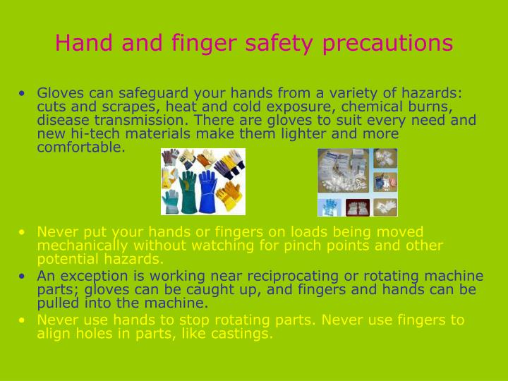 Hand and finger safety precautions
