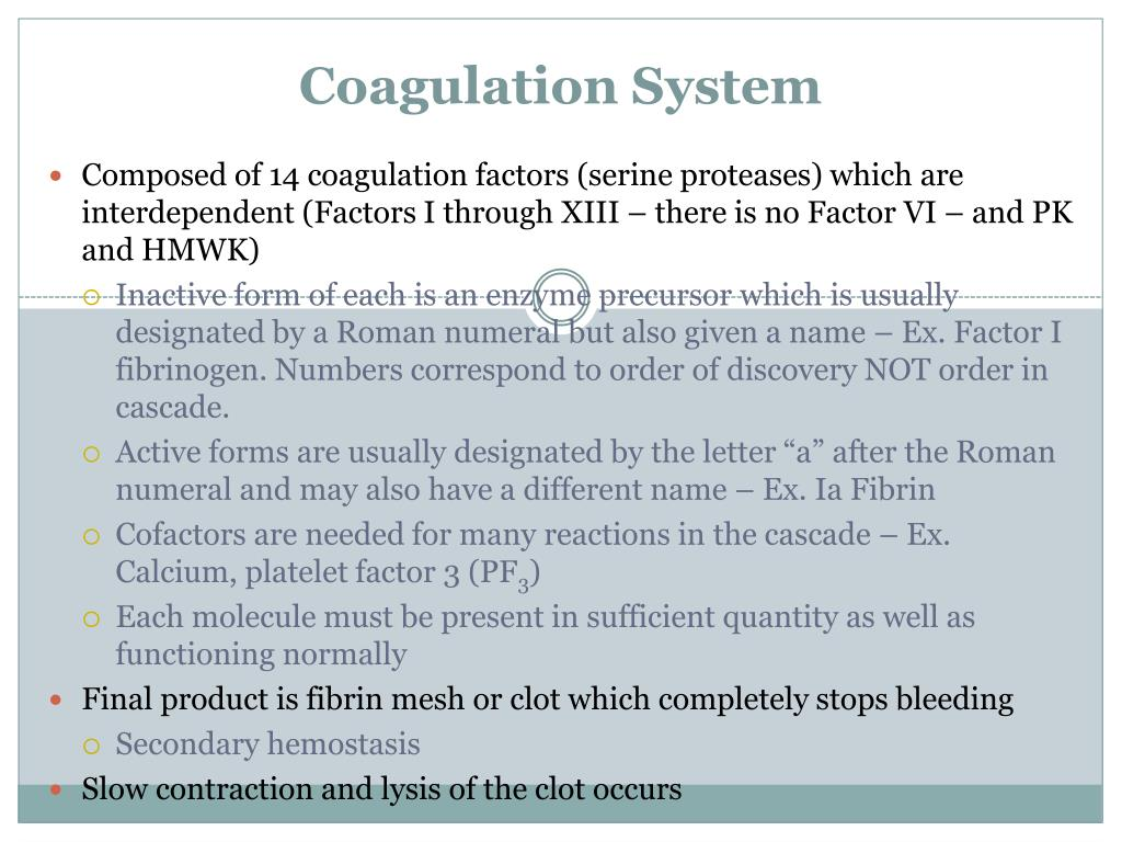 Coagulation System