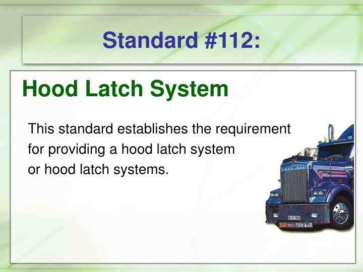 Standard #112:
