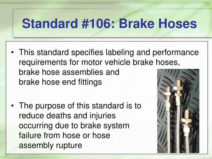 Standard #106: Brake Hoses