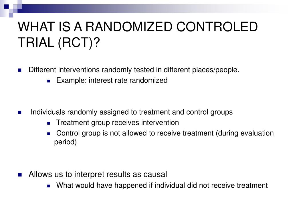 WHAT IS A RANDOMIZED CONTROLED TRIAL (RCT)?