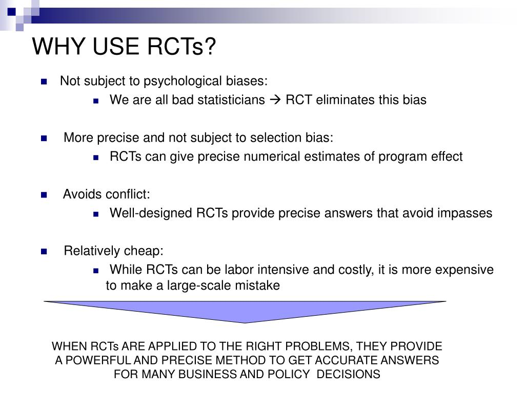 WHY USE RCTs?