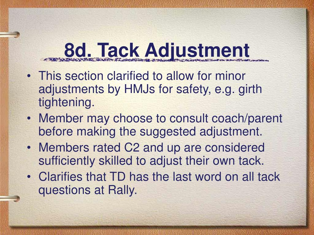 8d. Tack Adjustment