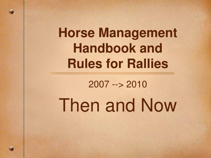 Horse management handbook and rules for rallies