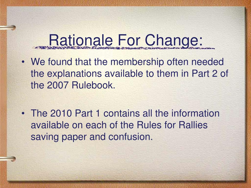 Rationale For Change: