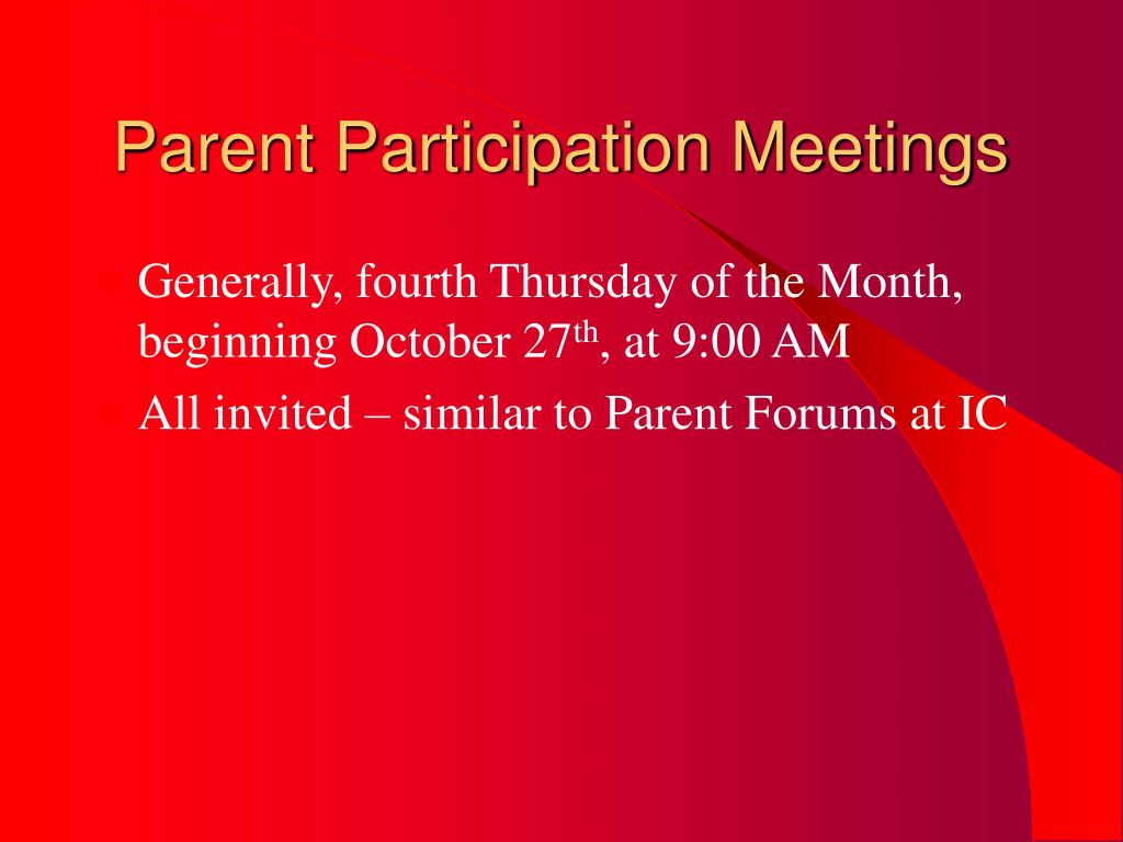 Parent Participation Meetings