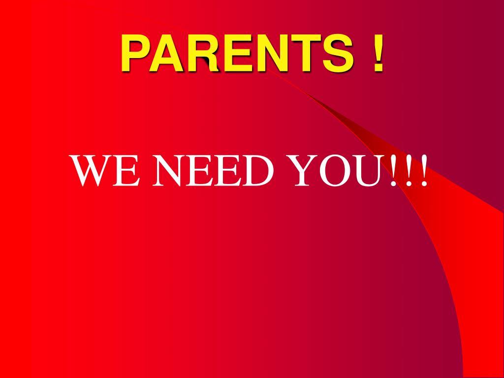 PARENTS !