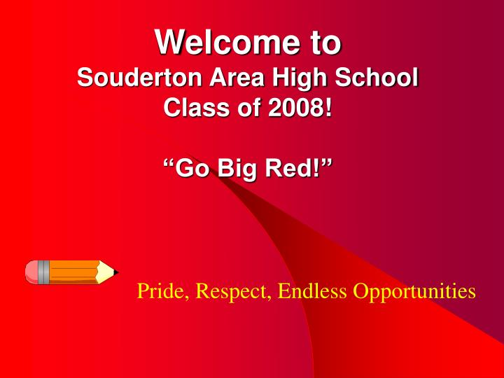 Welcome to souderton area high school class of 2008 go big red