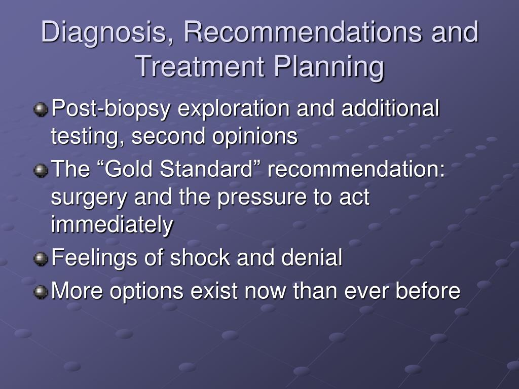 Diagnosis, Recommendations and Treatment Planning