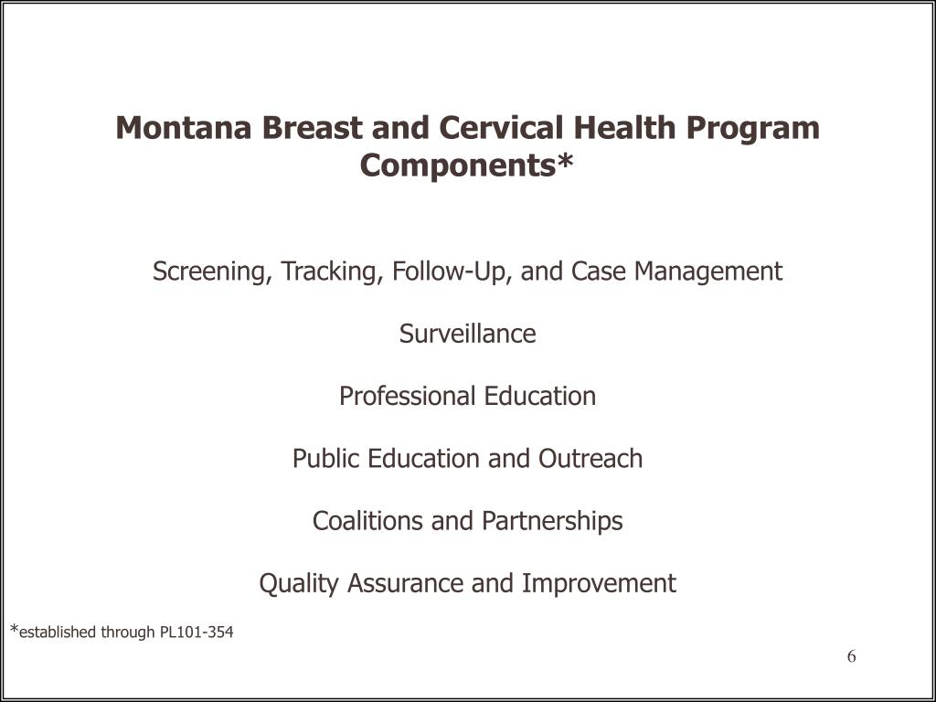 Montana Breast and Cervical Health Program Components*