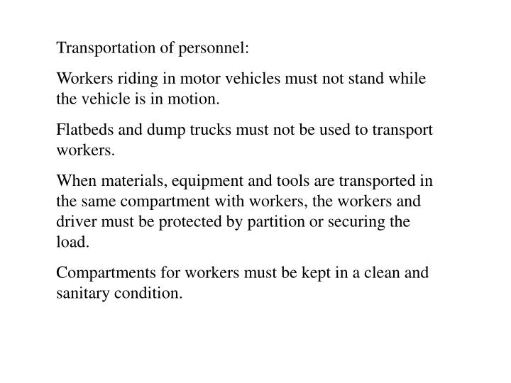 Transportation of personnel: