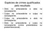 esp cies de crimes qualificados pelo resultado