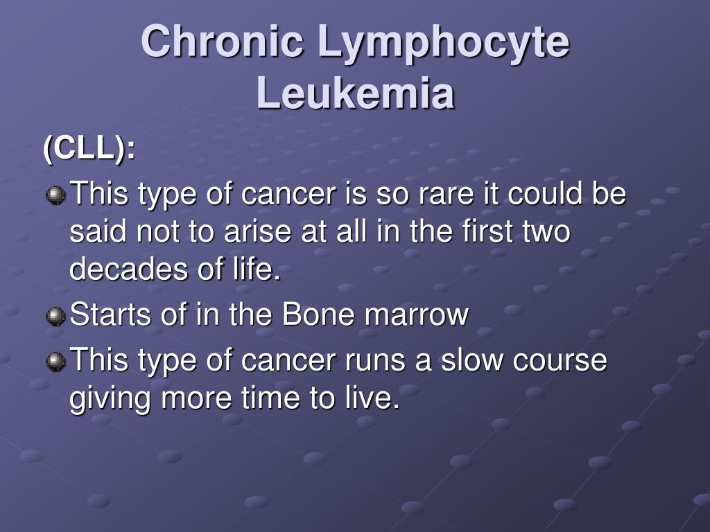 Chronic Lymphocyte Leukemia