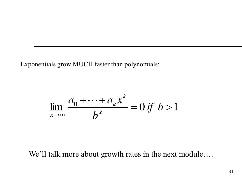 Exponentials grow MUCH faster than polynomials: