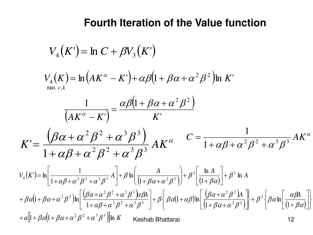 Fourth Iteration of the Value function