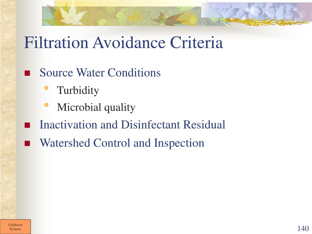 Filtration Avoidance Criteria