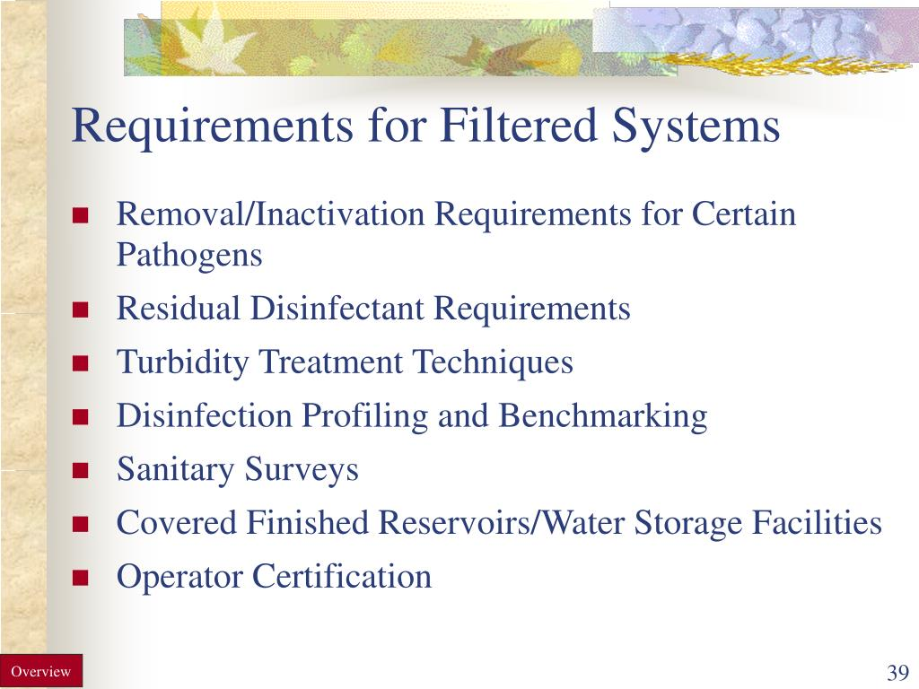 Requirements for Filtered Systems