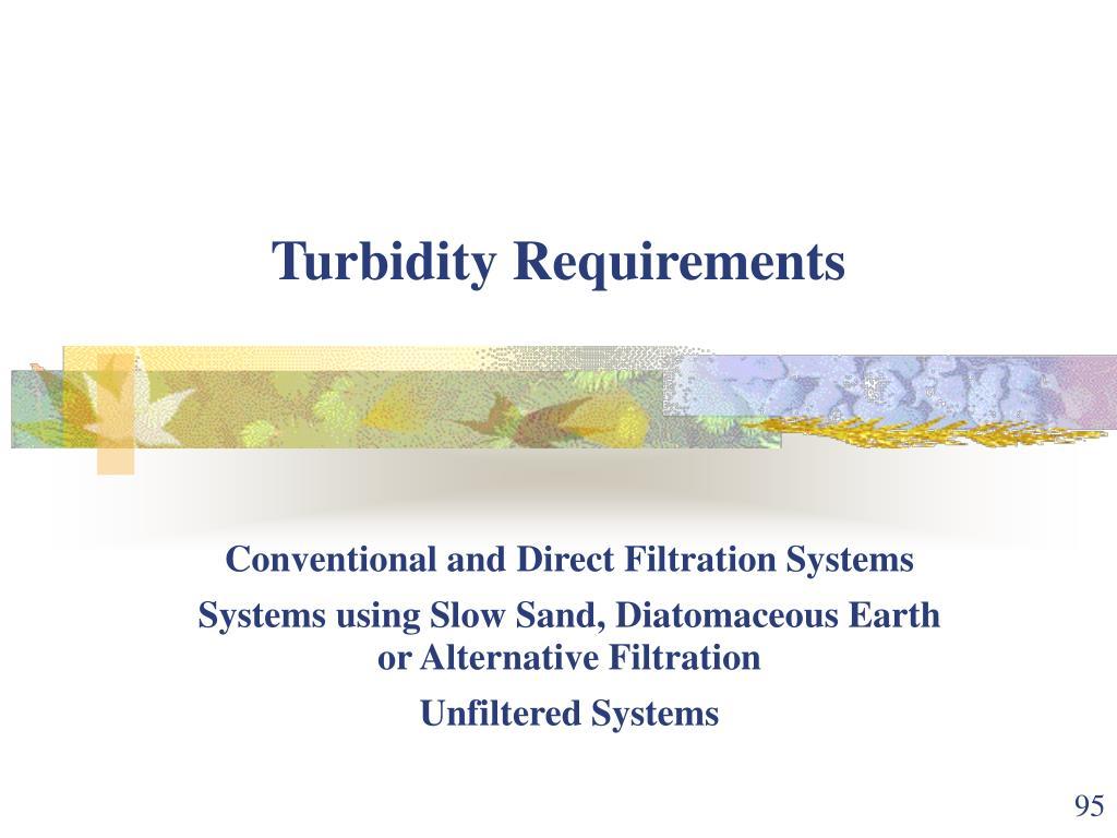 Turbidity Requirements