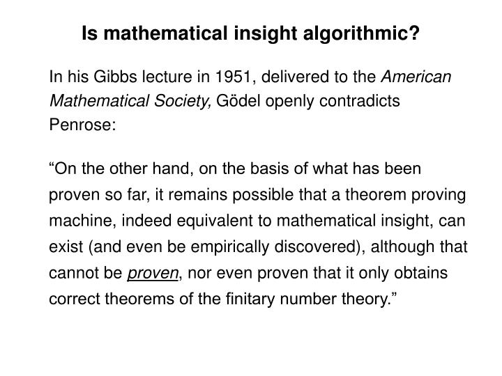 Is mathematical insight algorithmic?