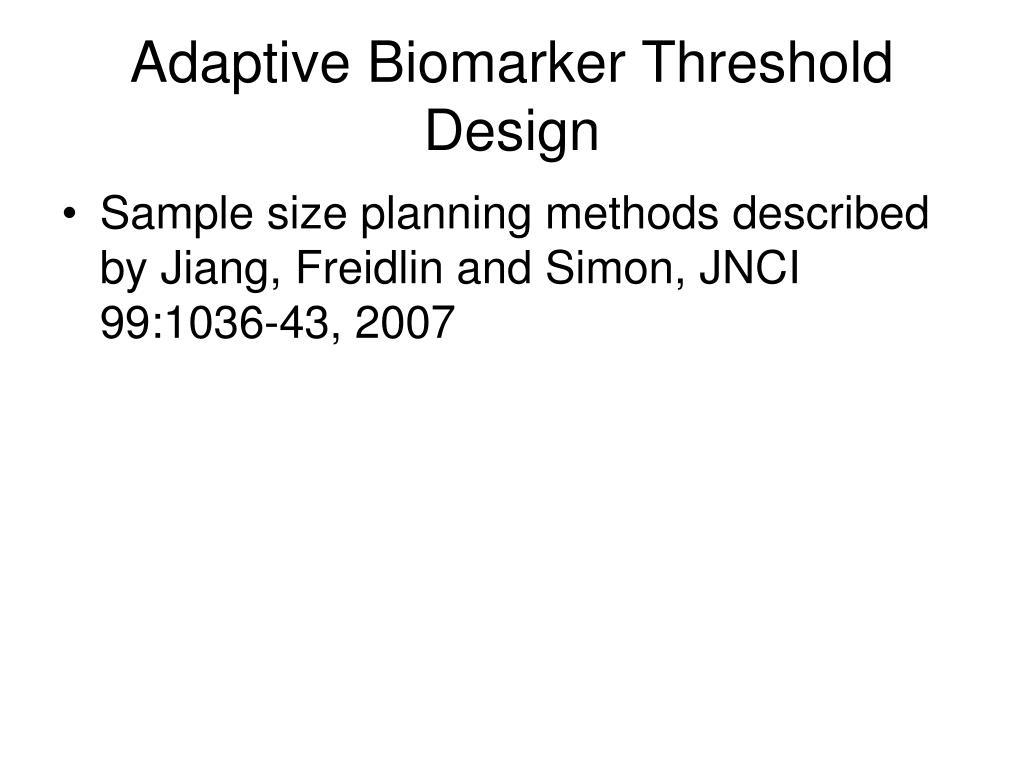 Adaptive Biomarker Threshold Design