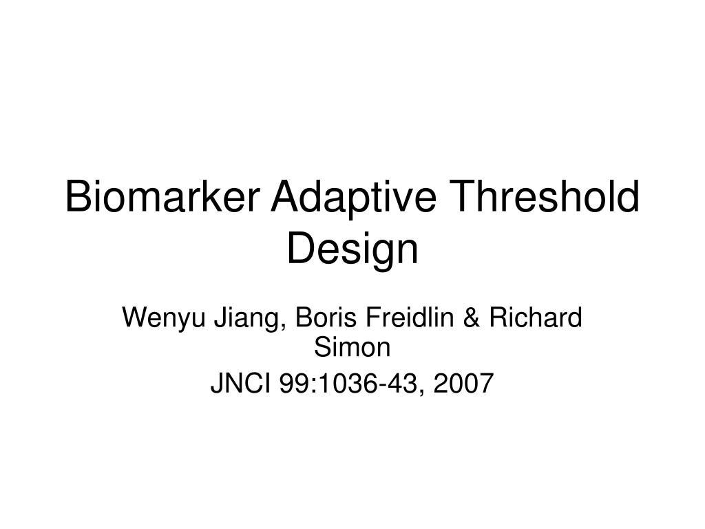 Biomarker Adaptive Threshold Design